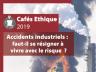 Affiche Café éthique accidents industriels